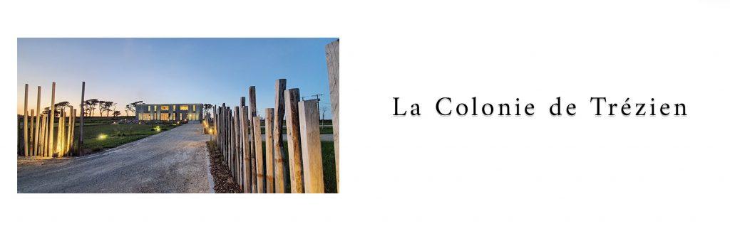 Présentation du lieu de réception : la colonie de trézien à Plouarzel en Bretagne dans le Finistère
